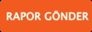 Rapor Gönder